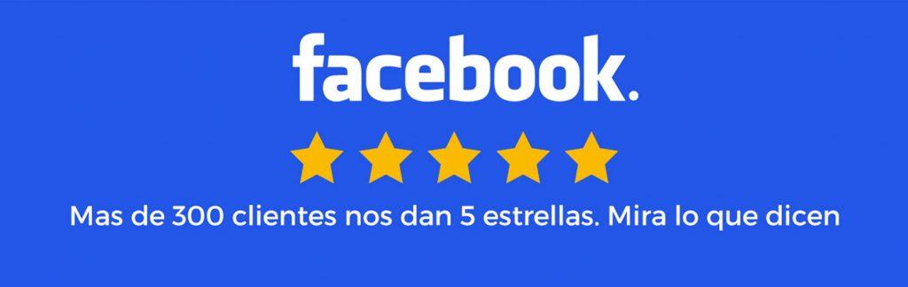 Más de 300 clientes nos dan 5 estrellas en Facebook.